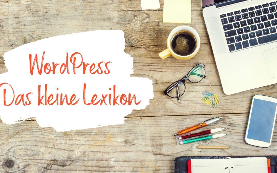 WordPress- Das kleine Lexikon