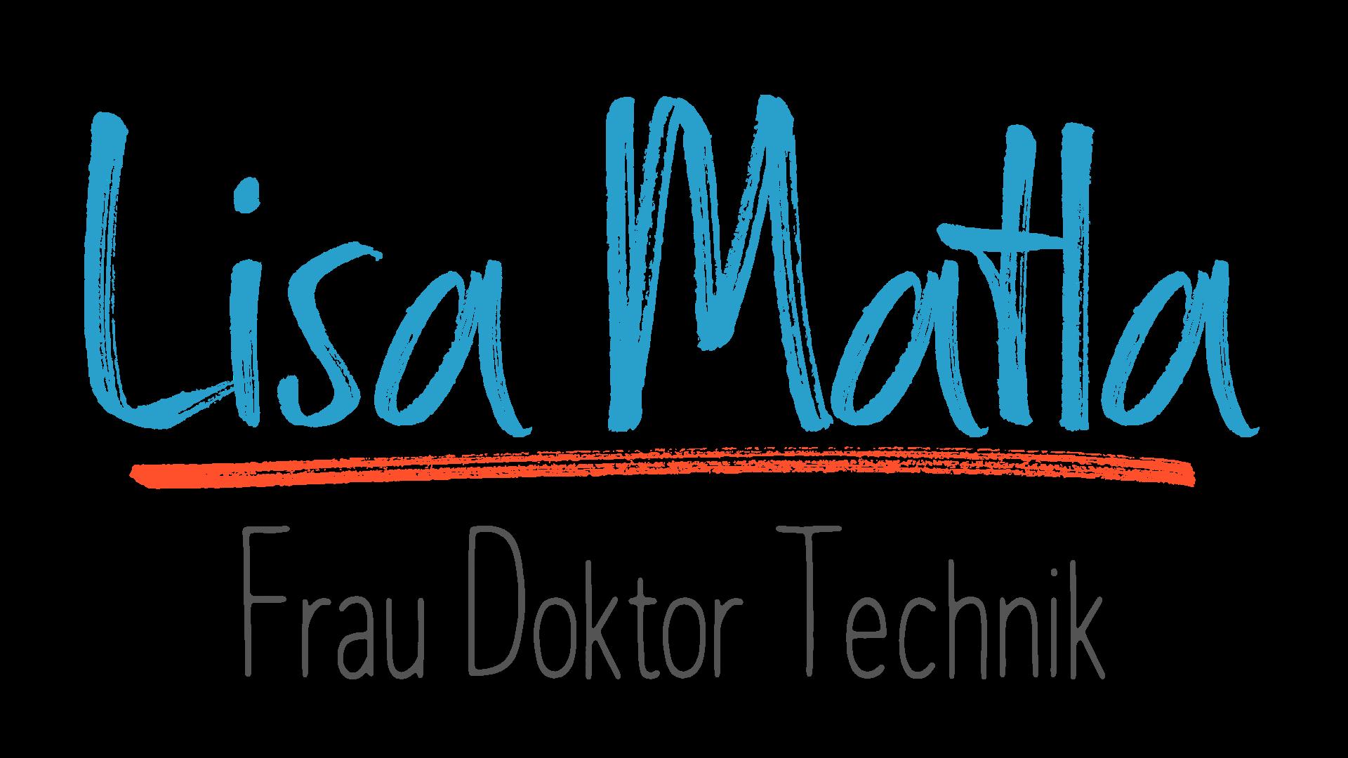 Lisa Matla - Frau Doktor Technik